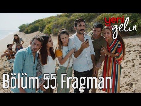 Yeni Gelin 55. Bölüm Fragman