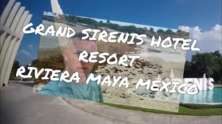 """Grand Sirenis Resort Hotel Riviera Maya Mexico, Review 2018 Seaweed Problem """"must watch if booking"""""""