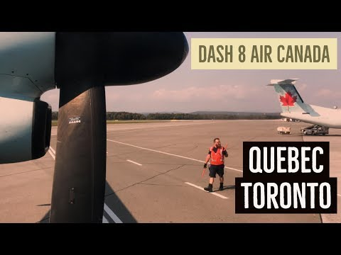 Quebec - Toronto - Dash 8 Air Canada