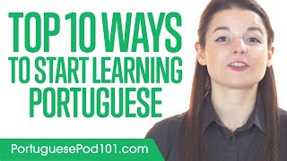 Top 10 Ways to Start Learning Portuguese