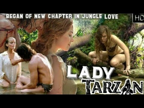 LADY TARZAN JUNGLE LOVE- WILD LOVE STORY IN LOST WORLD NEW MOVIE DUBBED IN  HD