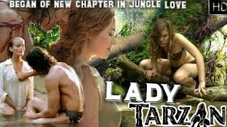 Download Video LADY TARZAN JUNGLE LOVE- WILD LOVE STORY IN LOST WORLD NEW MOVIE DUBBED IN  HD MP3 3GP MP4