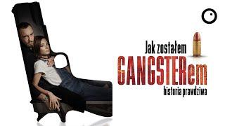 Jak zostałem gangsterem. Historia rozrywkowa - Recenzja #527
