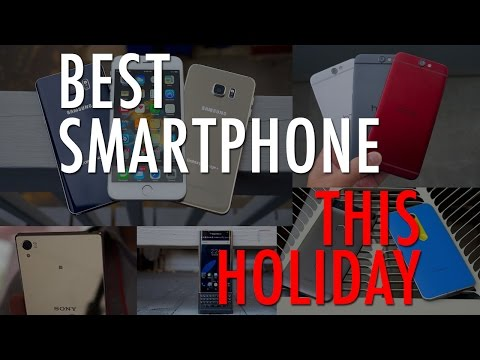 How To Choose the Best Smartphone for The Holidays