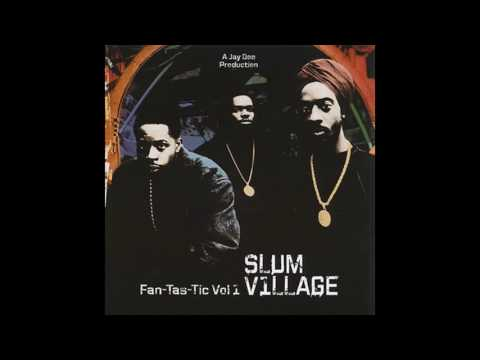 Slum Village — Fan-Tas-Tic (Vol.1) [full 2006 album reissue]
