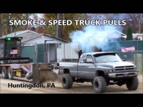 SMOKE & SPEED TRUCK PULL EVENT / HUNTINGDON , PA
