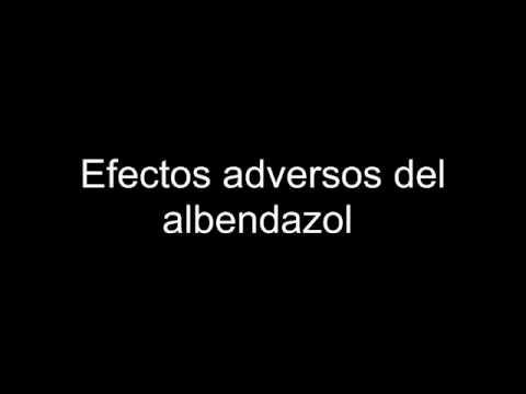 Efectos adversos del albendazol