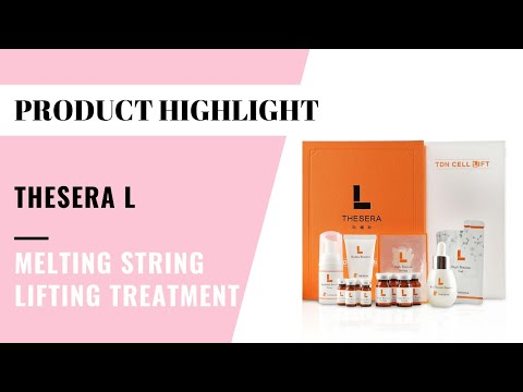 Thesera L : Melting String Lifting Treatment (How To)