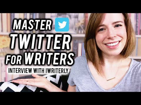 Master Twitter For Authors | Social Media Collab W/ IWriterly