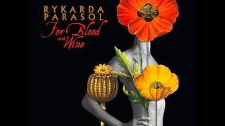Rykarda Parasol - For Blood And Wine (full album)