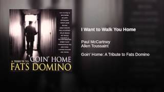 I Want to Walk You Home