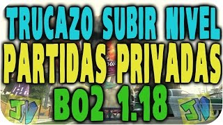 [FUNCIONANDO EN 2017 ] Truco/Hack Subir nivel de online en privadas BO2 [PS3/XBOX] 1.19! Bot Lobby!