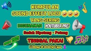Download Kumpulan Sound Effect Lucu yang Sering Dipakai Youtuber Pro