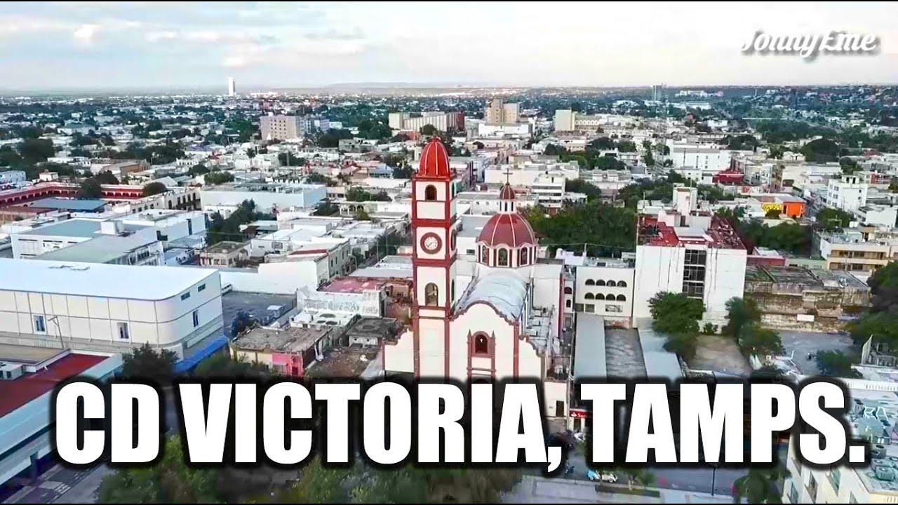 Ciudad Victoria 2020   La Capital de Tamaulipas