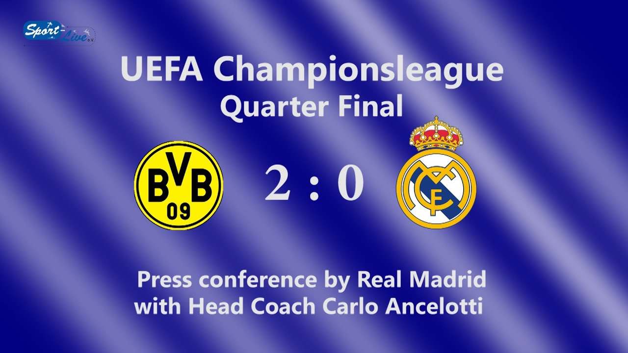 UEFA Championsleague-Viertelfinale : Borussia Dortmund - Real Madrid 2:0 : Pk  Carlo Ancelotti