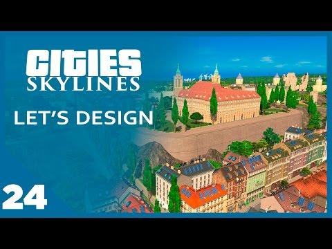 Cities Skylines Let's Design - EP 24 - Castles On Hills | SimValera