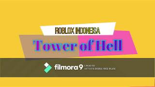 Bermain Tower of Hell (Roblox Indonesia)