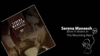 Serena Maneesh - Blow Yr Brains In The Mourning Rain