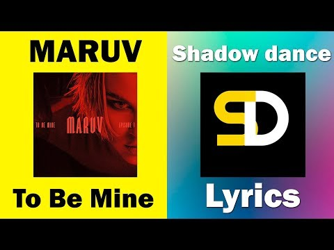 MARUV - To Be Mine (Lyrics)