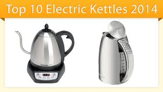 Top 10 Electric Kettles 2014 | Review