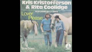 Kris Kristofferson  & Rita Coolidge, Slow down, Single 1975