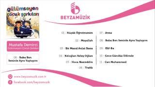 BABA BEN SENİNLE AYNI YAŞTAYIM / MUSTAFA DEMİRCİ