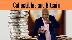Collectibles and Bitcoin