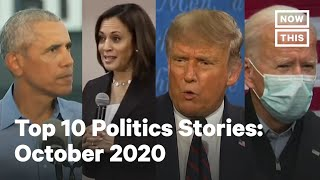 Top 10 Politics Stories from October 2020   NowThis