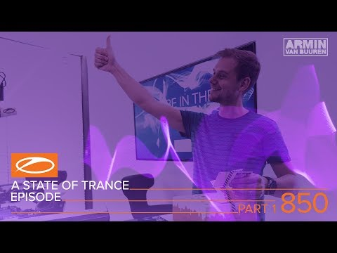 A State Of Trance Episode 850 Part 1 XXL - Above & Beyond (#ASOT850)