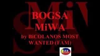 BiCOLANOS MOST WANTED - BOGSA MiWA by B.M.W.FAMiLiA