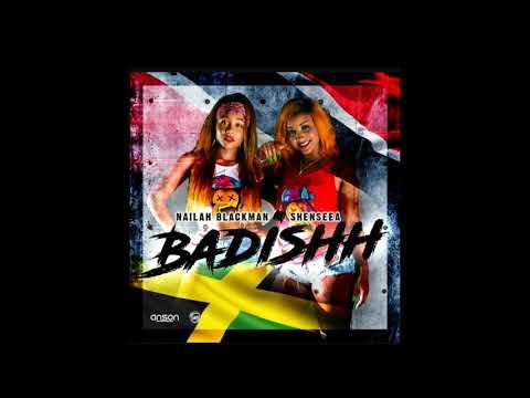 Badishh-Nailiah Blackman ft. Shenseea