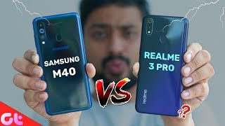 Samsung Galaxy M40 Vs Realme 3 Pro Full Comparison, Camera, Gaming | Better Kaunsa? | GT Hindi