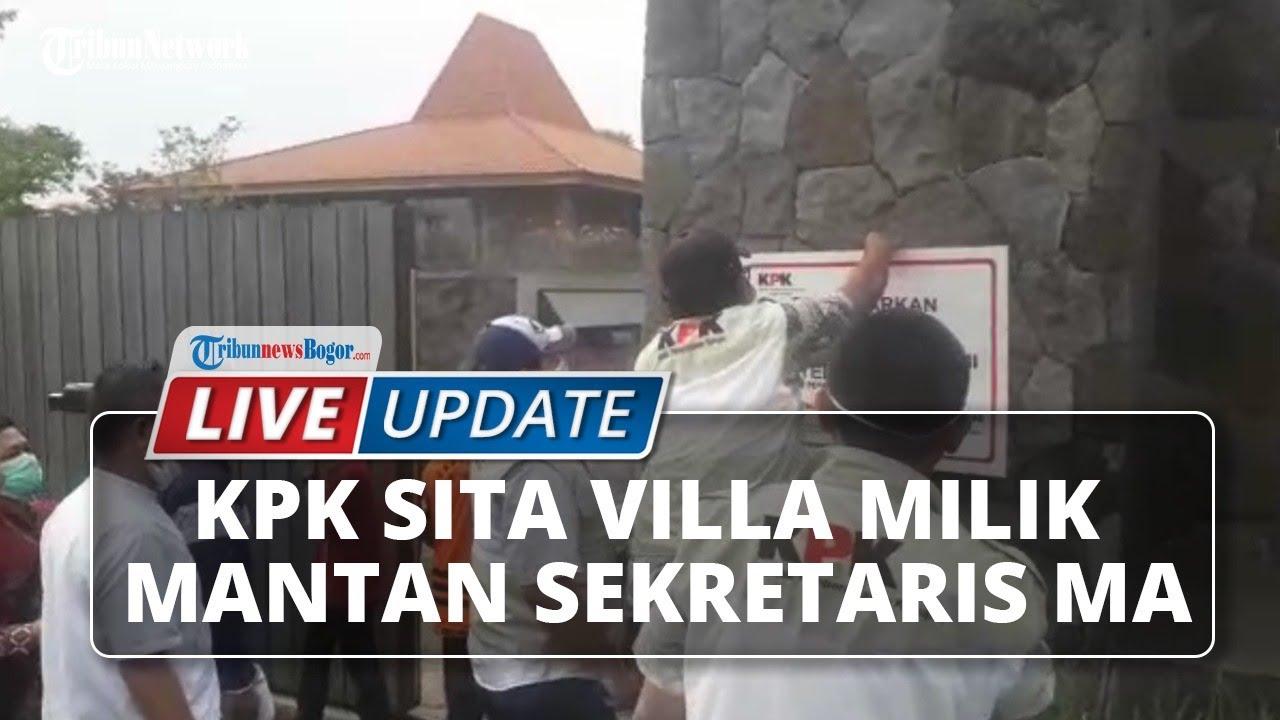 🔴 LIVE UPDATE KPK Sita Villa Milik Mantan Sekretaris MA Nurhadi