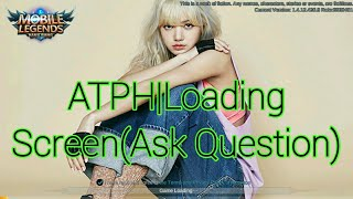ATPH|Loading Screen(Question)