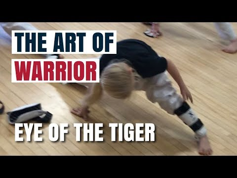THE ART OF WARRIOR | EYE OF THE TIGER
