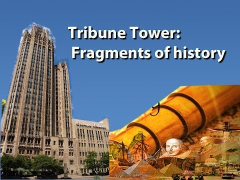 Chicago Tribune Tower: Fragments of History