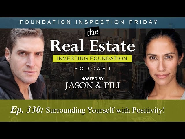 Ep. 330 Surrounding Yourself with Positivity!