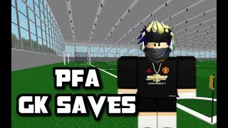 [ROBLOX] Short Montage of PFA GK Saves Show