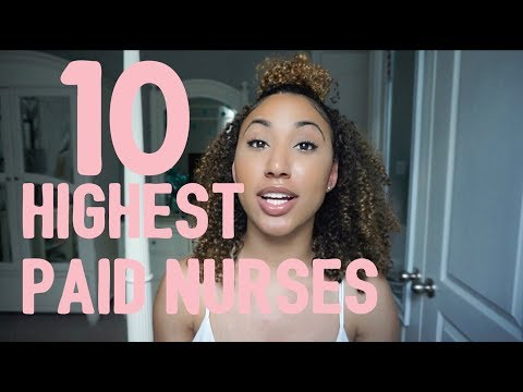 Top 10 Highest Paid Nursing Professions