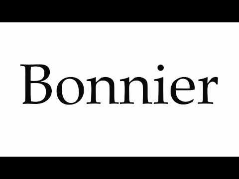 How to Pronounce Bonnier