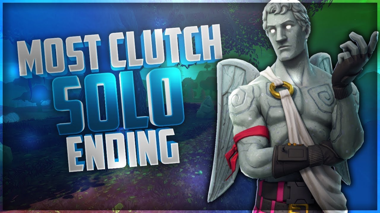 Most Clutch Solo Ending How To Win Fortnite Battle Royale