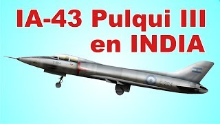 El Pulqui 3 en la India