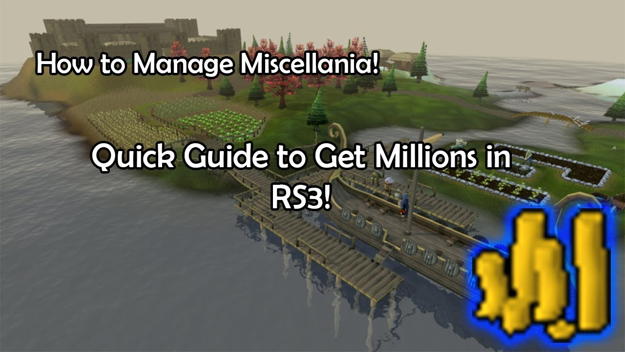 How To Manage Miscellania Quick Guide To Huge Amount Of Money In