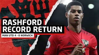 Rashford Record Return | Manchester United 4 0 Norwich | United Review
