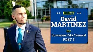 VOTE David Martinez for Suwanee City Council Post 5