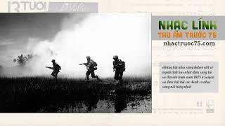 Tuyển chọn nhạc vàng về lính VNCH - Thu Âm Trước 1975 - Nhạc Lính Chọn Lọc Hay Nhất