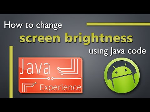 Android tutorial to change screen brightness