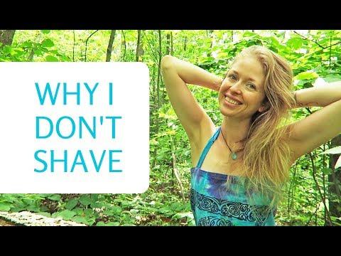 Why I Stopped Shaving  EVERYTHING