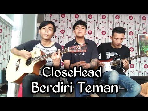 closehead berdiri teman akustik