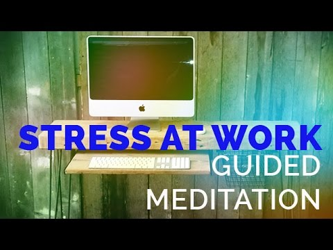 Stress at Work Meditation You Can Do Even with Your Eyes Open!